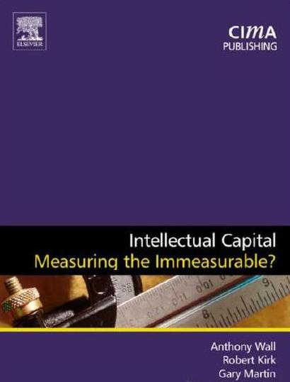 فهارس كتب رأس المال الفكري-anthony wall, robert kirk, gary martin, intellectual capital measuring  immeasurable, 2003.jpg