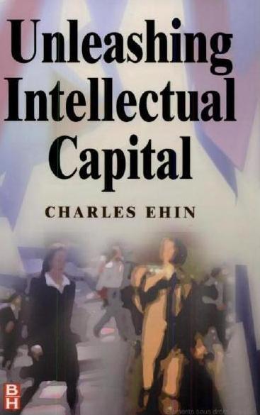 فهارس كتب رأس المال الفكري-charles ehin, unleashing intellectual capital, 2000.jpg