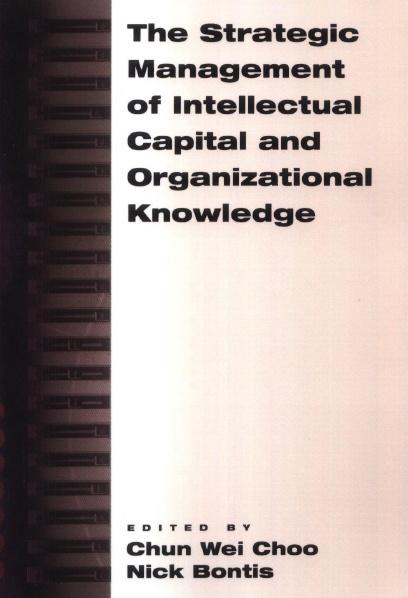 قسم تحميل الكتب حول رأس المال الفكري-chun wei choo  nick bontis,  strategic management  intellectual capital  organization.jpg