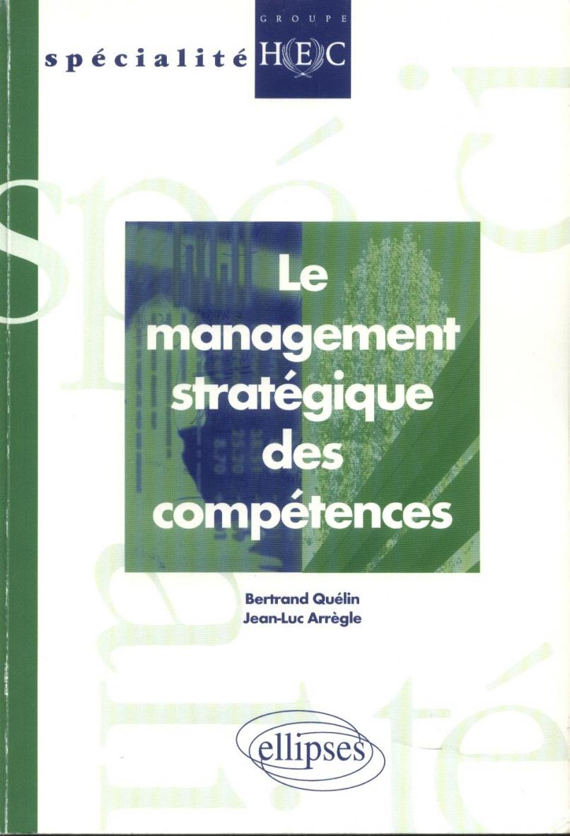 قسم تحميل الكتب حول رأس المال الفكري-bertrand quélin et jean-luc arrégle, le management stratégique des compétances, 2000..pdf.jpg